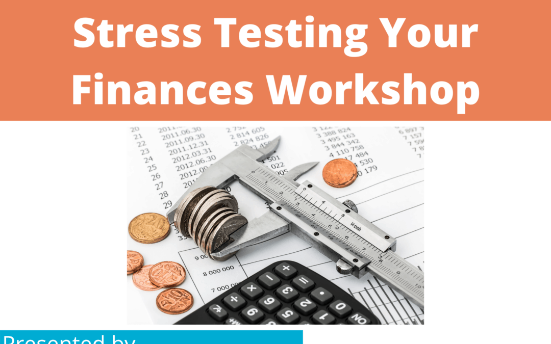 Workshop – Stress Testing Finances